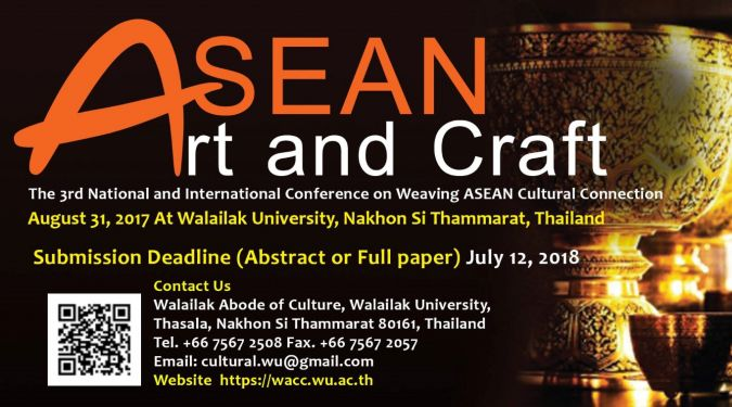 Call for paper : 3rd National and International Conference on Weaving ASEAN Cultural Connection ASEAN Art and Craft