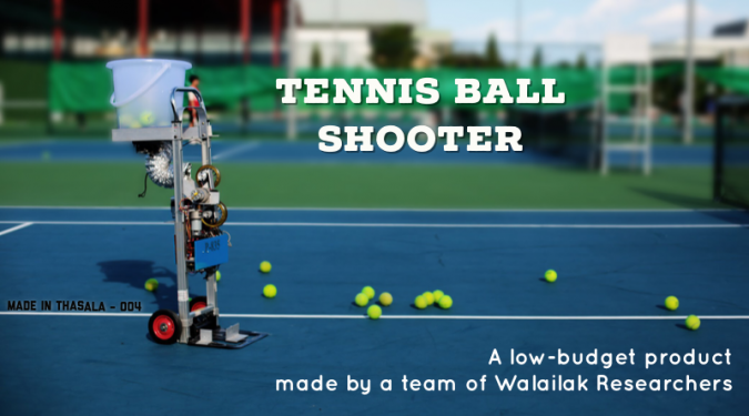 Tennis ball shooter – A low-budget product made by a team of Walailak researchers