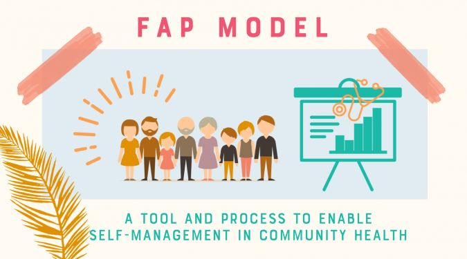 The FAP model ‒ A Tool and Process to Enable Self-Management in Community Health