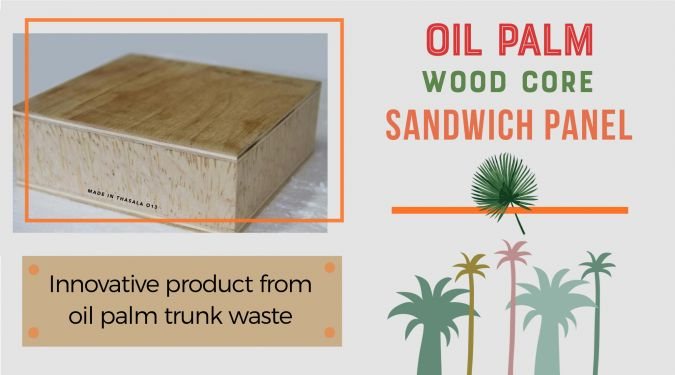 Oil Palm Wood Core Sandwich Panel – Innovative Product from Oil Palm Trunk Waste
