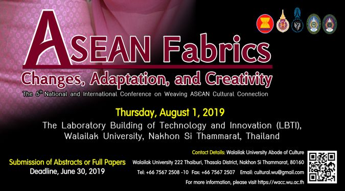 Call for paper : 5th National and International Conference on Weaving ASEAN Cultural Connection ASEAN Fabrics : Changes, Adaptation, and Creativity