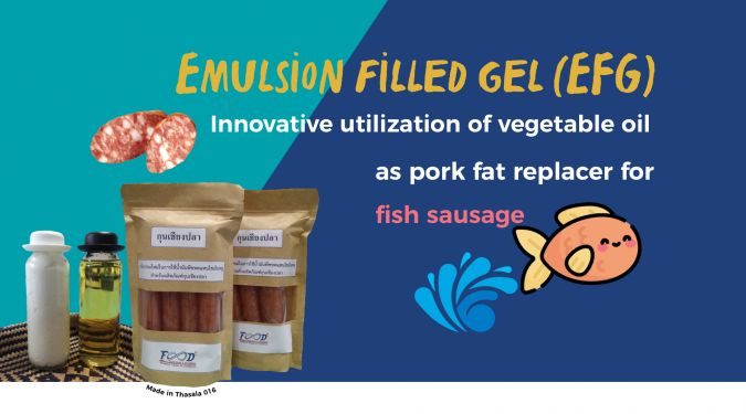 Emulsion Filled Gel – Innovative technique for utilization of vegetable oil in Chinese style fish sausage